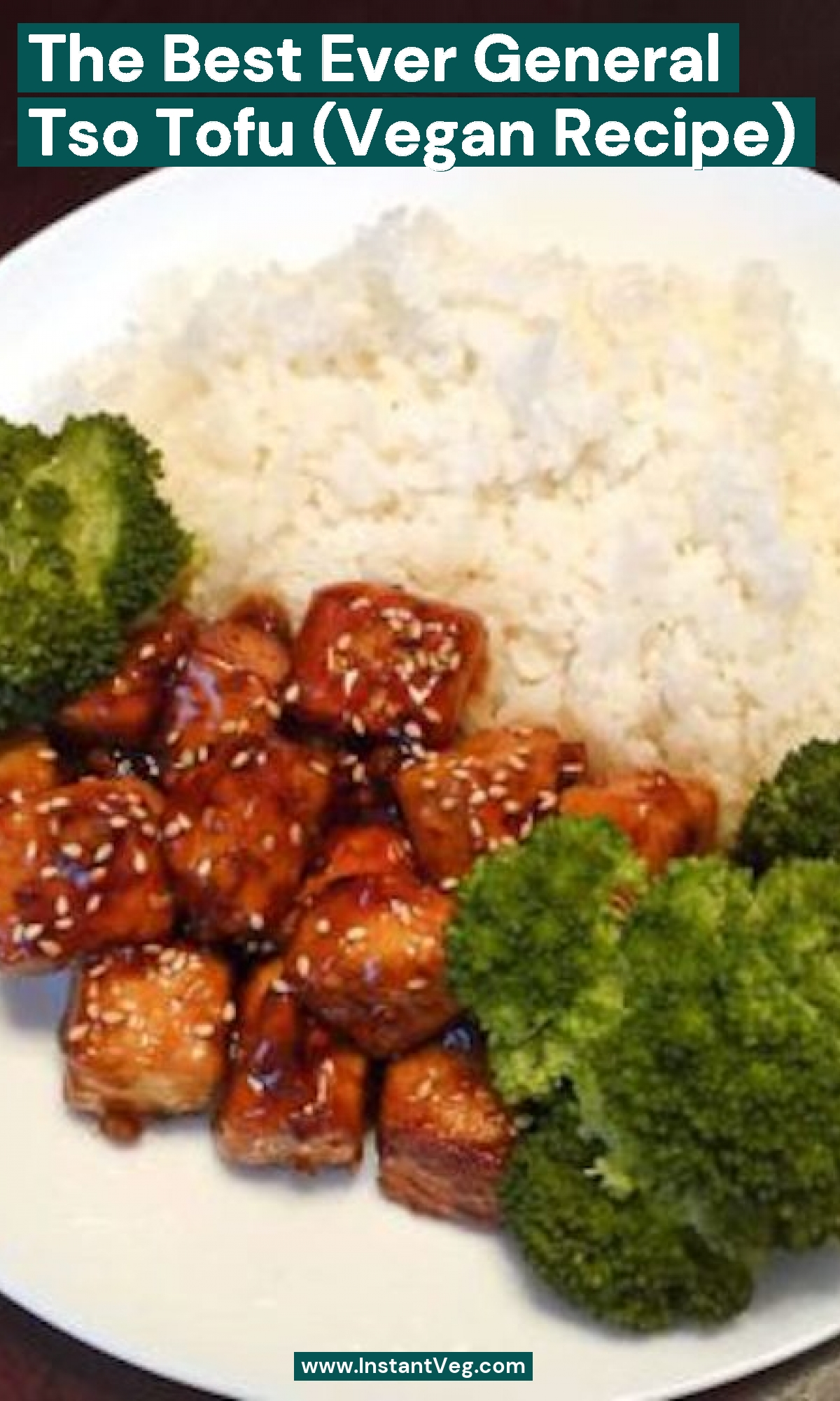 The Best Ever General Tso Tofu (Vegan Recipe)